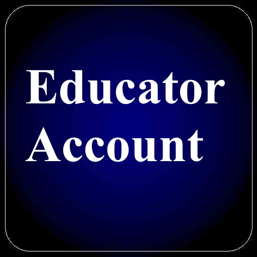 [Educator Accounts]